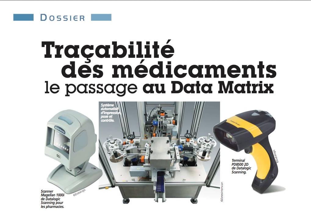 Dossier - Traçabilité - médicaments - DataMatrix - Opus 31 - Consultant Logistique Toulouse